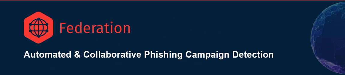 Federation - Decentralized Phishing Campaign Detection